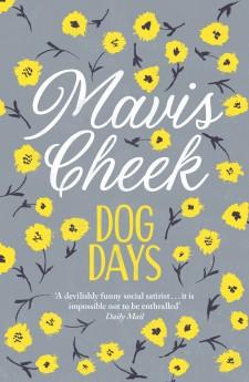Dog Days by Mavis Cheek